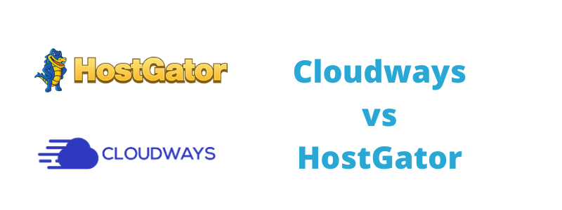 Cloudways VS HostGator